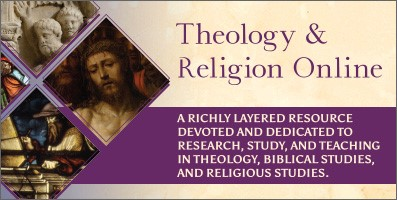 Theology & Religion Online. A richly layered resource devoted and dedicated to research, study, and teaching in theology, Biblical studies, and religious studies.